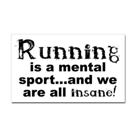 running_is_a_mental_sport_sticker_rectangle